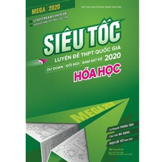 Mega 2020 - Siêu Tốc Luyện Đề THPT Quốc Gia 2020 Hóa Học ebook PDF-EPUB-AWZ3-PRC-MOBI