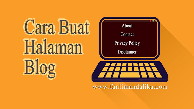 Cara buat About, Contact, Privacy Policy, Disclaimer di Blogspot