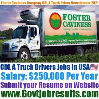 Foster Caviness Company CDL A Truck Driver Recruitment 2021-22