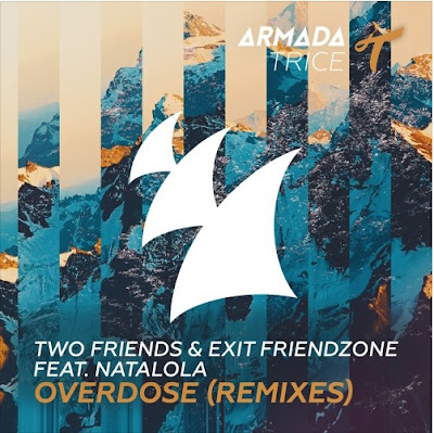 "Two Friends Unveil ""Overdose"" Remix Package"