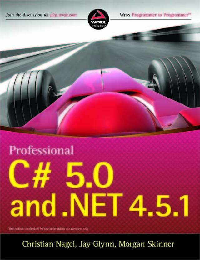 Professional C# 5.0 and .Net 4.5.1  (English, Paperback, Jay Glynn, Christian Nagel, Morgan Skinner)