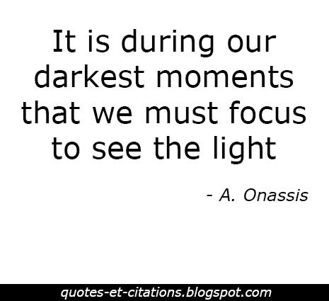 citation se concentrer sur la lumière