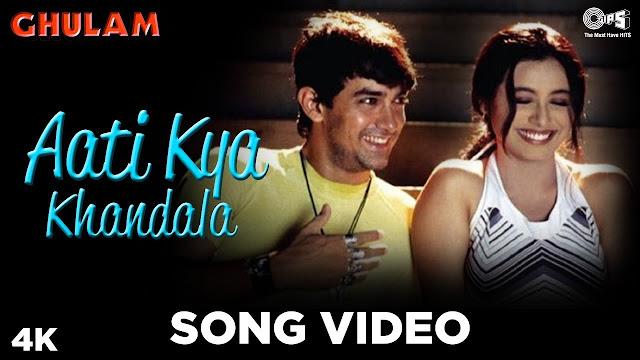 आती क्या खंडाला  Aati Kya Khandala Lyrics In Hindi