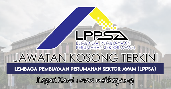 Jawatan Kosong Terkini 2018 di Lembaga Pembiayaan Perumahan Sektor Awam (LPPSA)