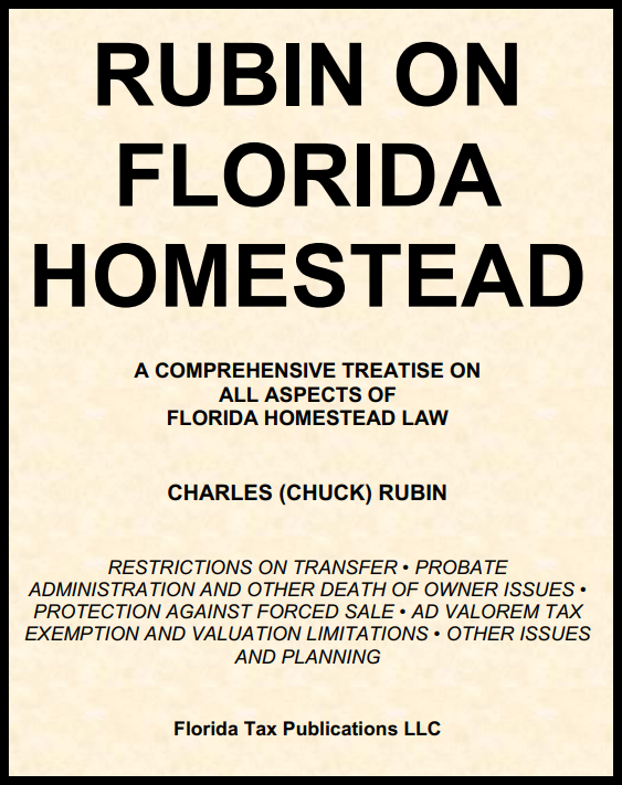 FLORIDA'S ONLY COMPREHENSIVE TREATISE ON HOMESTEAD: