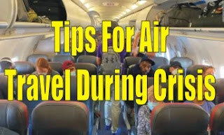 Tips For Air Travel During Crisis