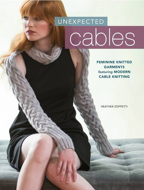 Unexpected Cables - Feminine Knitted Garments Featuring Modern Cable Knitting