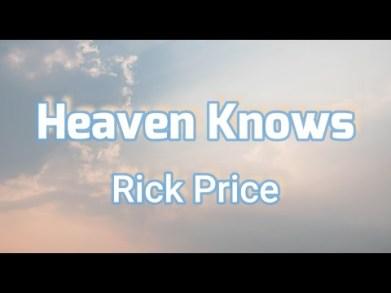 Rick Price & Morissette - Heaven Knows Lyrics | Lyricsks.com