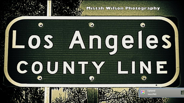 Los Angeles County Line, Upland, California by Mistah Wilson