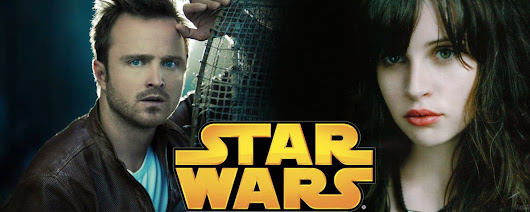 Felicity Jones & Aaron Paul Are Top Contenders To Star in Gareth Edwards 'Star Wars'