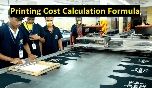 Printing cost calculation formula in textile industry