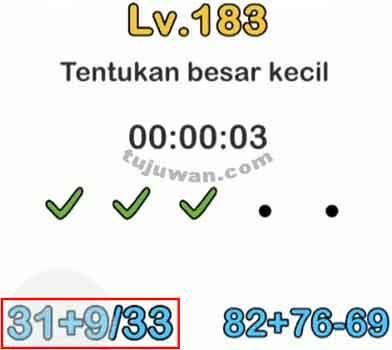 Menentukan besar kecil jawaban brain out di level 183