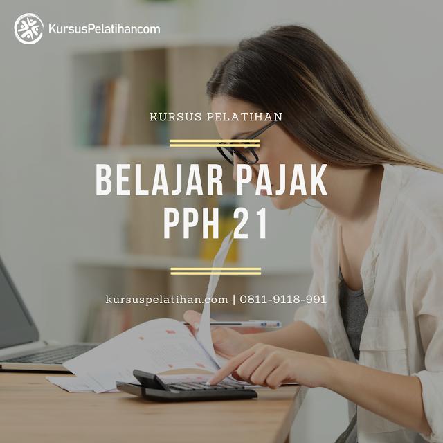kursus-pelatihan-belajar-pajak-pph-21