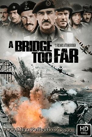 Un Puente Demasiado Lejos [1080p] [Latino-Ingles] [MEGA]