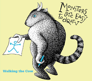 Walking the Cow – Monster are easy to draw