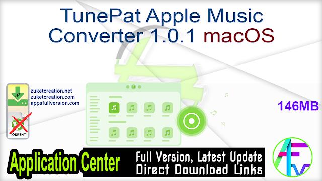 TunePat Apple Music Converter 1.0.1 macOS