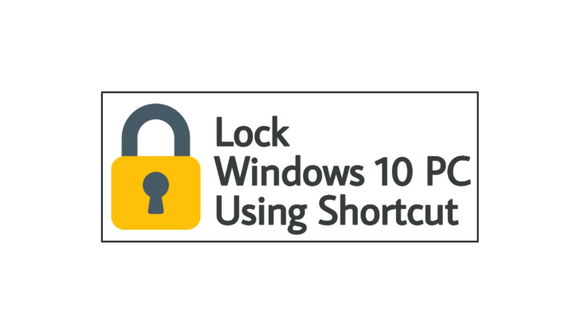 lock-windows-pc-by-using-shortcut