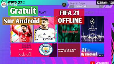 FIFA14 MOD FIFA 21 ANDROID OFFLINE NOUVEAU MENU FACE KITS TRANSFERT NEW UPDATE