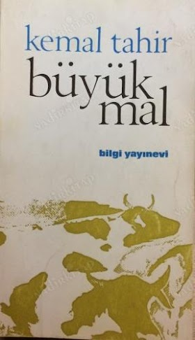 Kemal Tahir - Büyük Mal PDF İndir