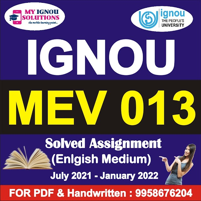 MEV 013 Solved Assignment 2021-22