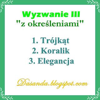 http://dasanda.blogspot.com/2017/05/zabawa-z-okresleniami-wyzwanie-iii.html