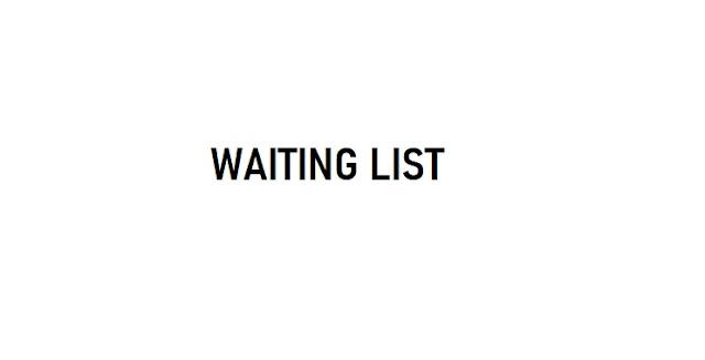 Waiting List, Apasih Artinya?