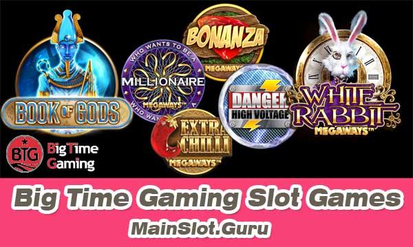 Daftar Lengkap Game Slot Online Big Time Gaming