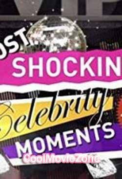 Most Shocking Celebrity Moments 2018 (2018)