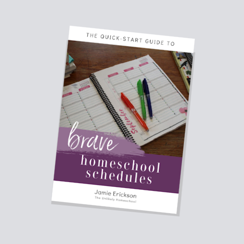 The Quick-Start Guide to Brave Homeschool Schedules #homeschooling #homeschoolplanning #homeschoolorganization