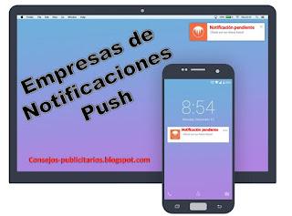 Empresas de notificaciones Push para monetizar páginas web
