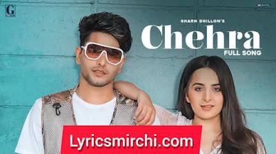 Chehra Song Lyrics   Sharn Dhillon   Latest Punjabi Song 2020