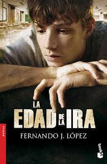 La Edad De La Ira, de Fernando J. López