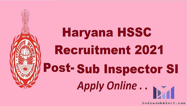 Haryana  Police SI online form 2021