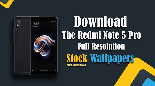 Download The Redmi Note 5 Pro Full Resolution Stock Wallpapers