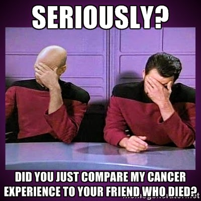 Double facepalm meme with Riker and Picard from Star Trek TNG: Did you just compare my cancer experience to your friend who died?