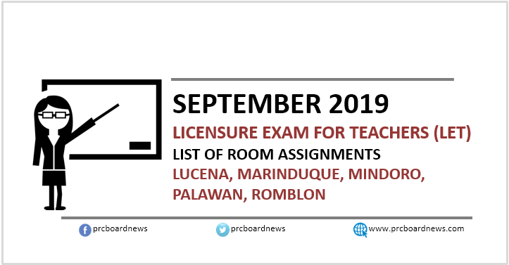 Room Assignments: September 2019 LET in Lucena, Marinduque, Mindoro, Palawan and Romblon