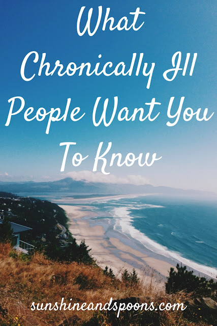 What Chronically Ill People Want You To Know