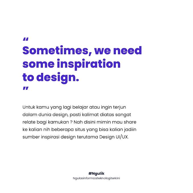 3 Situs Untuk Mencari Inspirasi Seputar Desain UI/UX