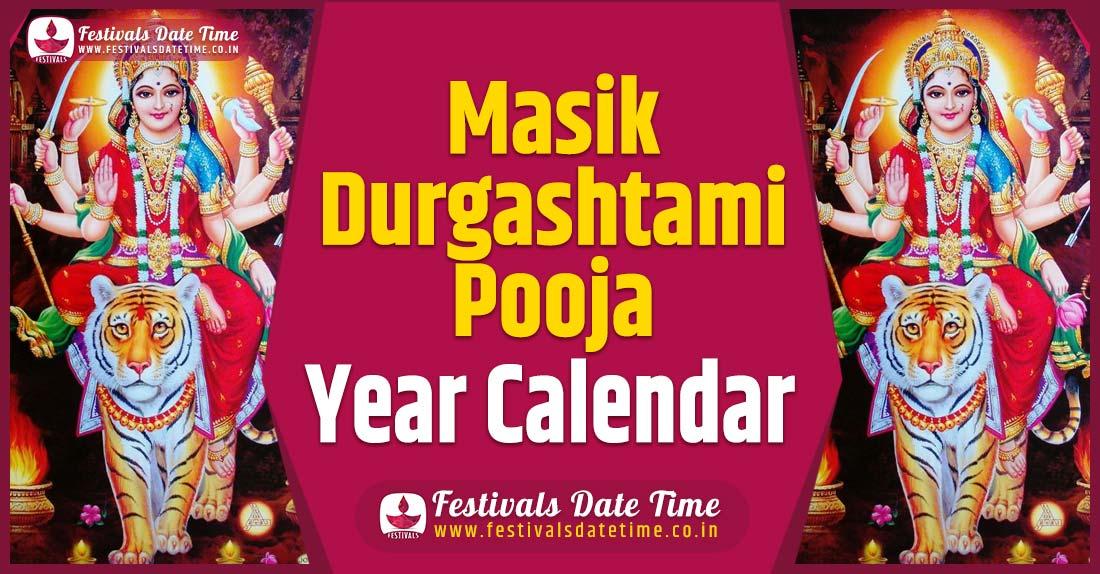 Masik Durgashtami Year Calendar, Masik Durgashtami Pooja Schedule