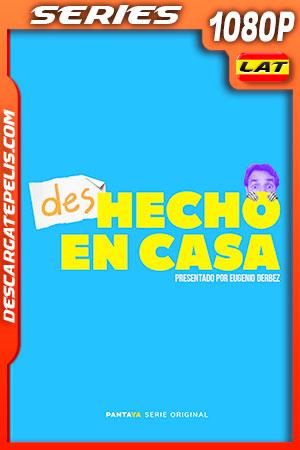 (DES)hecho en casa (2020) HD 1080p WEB-DL Latino