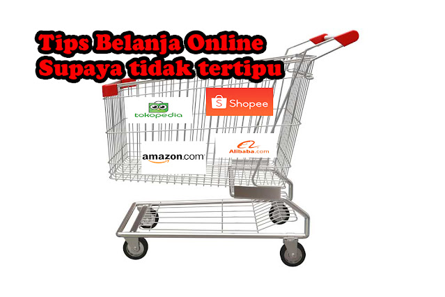Tips belanja online aman supaya tidak ditipu. digitografi