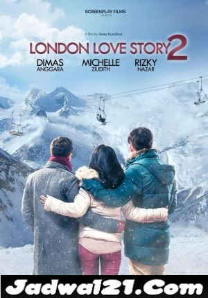 Jadwal LONDON LOVE STORY 2 di Bioskop