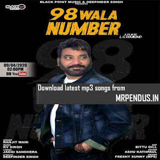 98 Wala Number Ranjit Mani Mp3 Download Mp3 Download