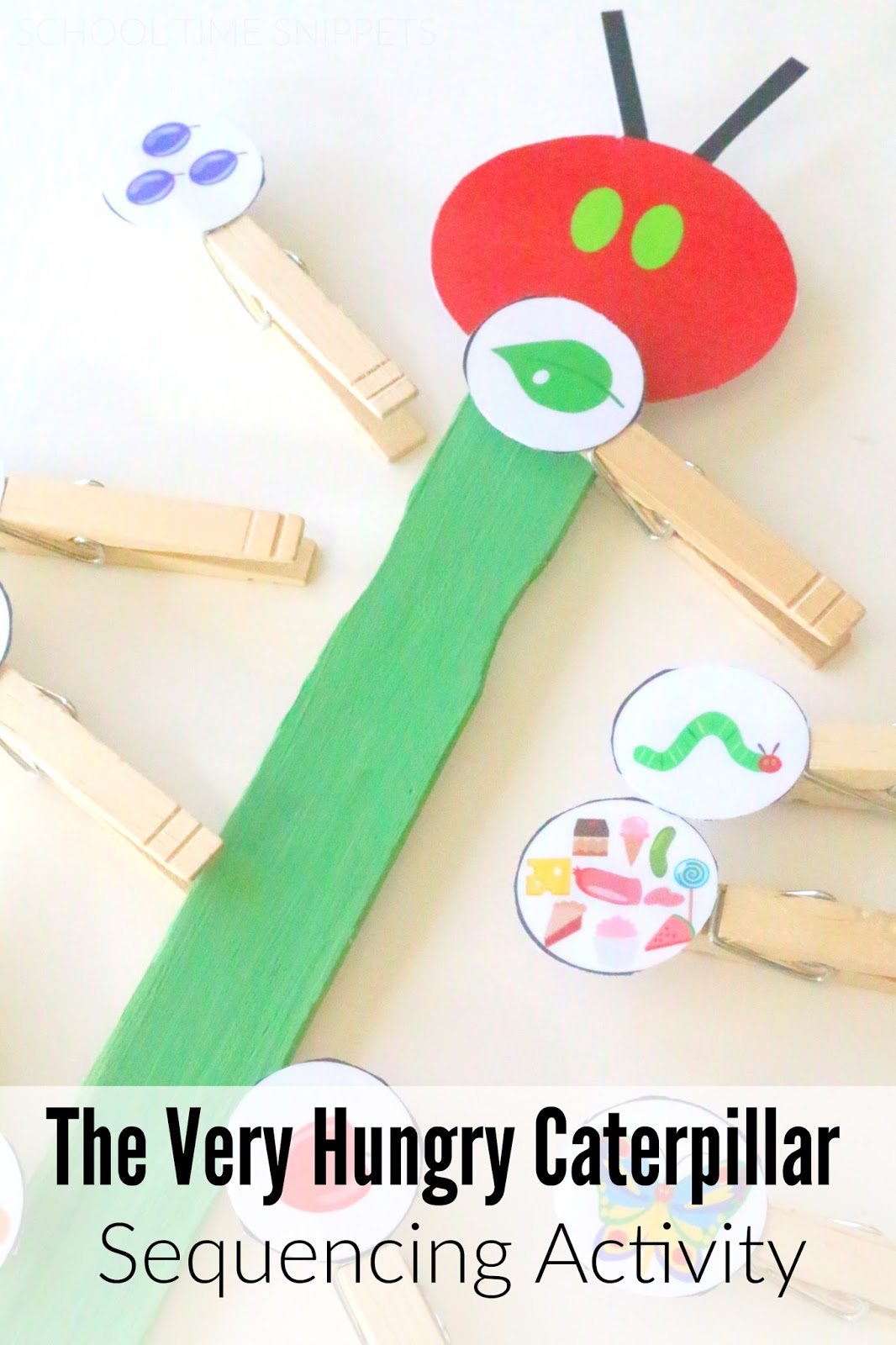 The Very Hungry Caterpillar Sequencing Printable | School Time Snippets