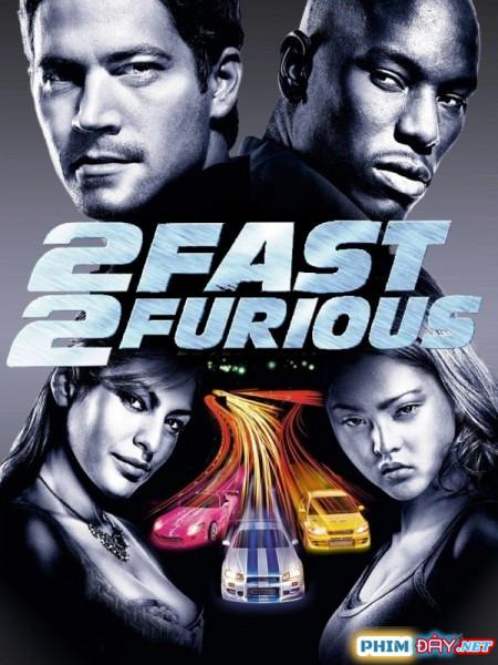 Quá Nhanh Quá Nguy Hiểm 2 - 2 Fast 2 Furious (2003)