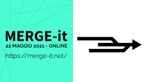 MERGE-it 2021: sabato 22 maggio 2021 torna la conferenza italiana dedicata alle libertà digitali