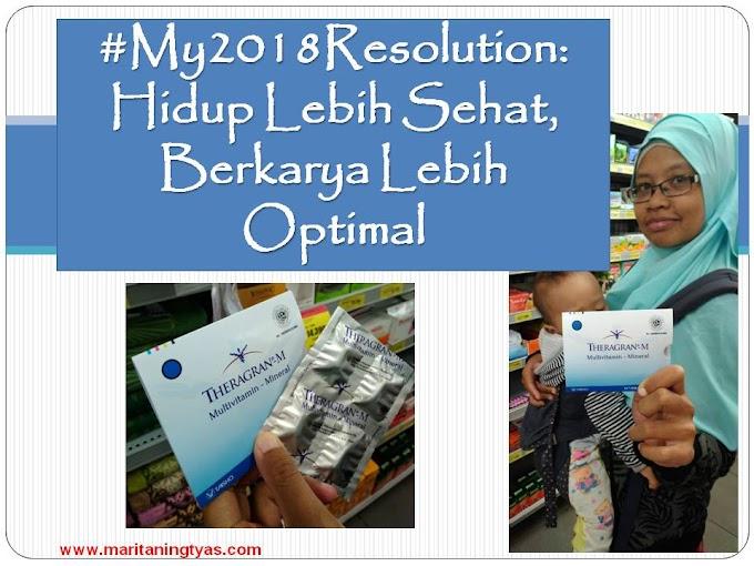 #My2018Resolution; Hidup Lebih Sehat, Berkarya Semakin Optimal
