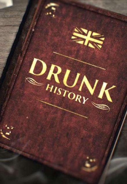 Drunk History 2016 : Season 4 - Full (1/10)