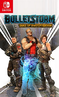 Bulletstorm Switch NSP XCI - Bulletstorm: Duke of Switch Edition NSP XCI