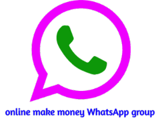 Online make money WhatsApp group join and on a lot of money